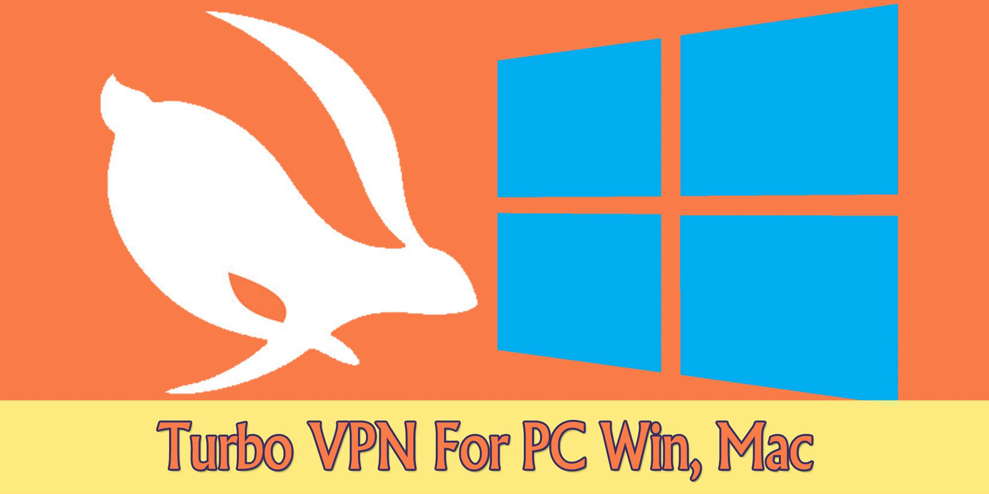 Turbo VPN on windows