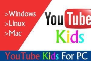YouTube Kids For PC